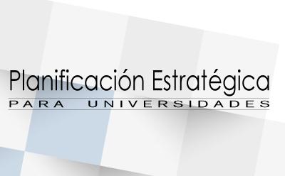 Seminario Taller de Planificación Estratégica para las Universidades